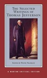 The Selected Writings of Thomas Jefferson by Thomas Jefferson