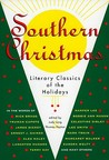 Southern Christmas: Literary Classics of the Holidays