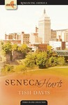 Seneca Hearts: If You Please / Riches of the Heart / Safe in His Arms