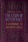 The Study of Witchcraft: A Guidebook to Advanced Wicca