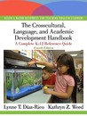 The Crosscultural, Language, and Academic Development Handbook: A Complete K-12 Reference Guide