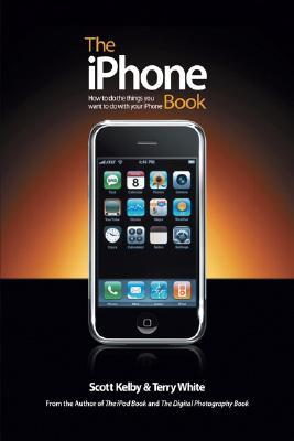 The Iphone Book by Scott Kelby