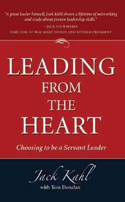 Leading from the Heart by Jack Kahl