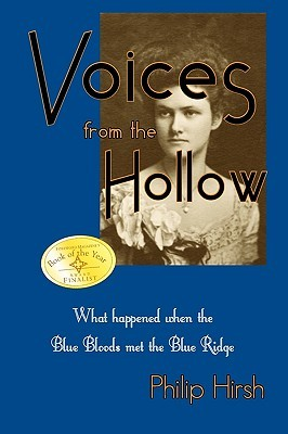 Voices from the Hollow by Philip Reid Hirsh Jr.