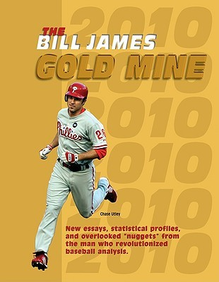 The Bill James Gold Mine by Bill James