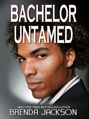 Bachelor Untamed by Brenda Jackson
