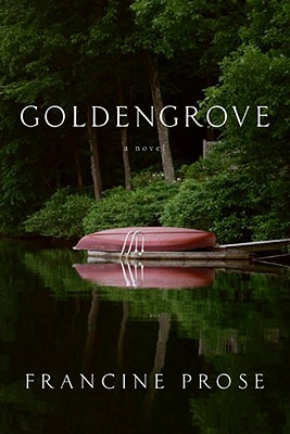Goldengrove by Francine Prose