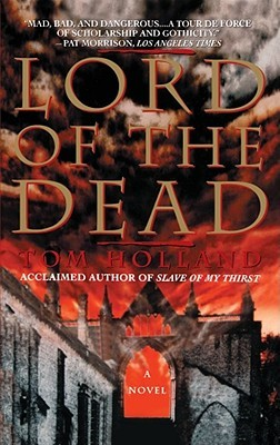 Lord Of The Dead by Tom Holland
