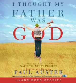 I Thought My Father Was God CD by Paul Auster