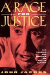 A Rage for Justice by John Jacobs
