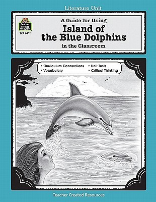 Island of the Blue Dolphins: A Literature Unit