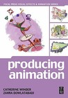 Producing Animation (Focal Press Visual Effects and Animation)