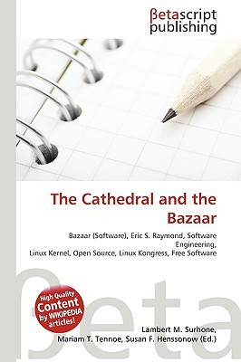 the cathedral and the bazaar essay
