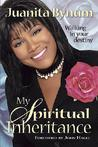 My Spiritual Inheritance: Walking in your destiny