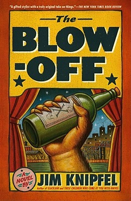 The Blow-off by Jim Knipfel