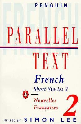 French Short Stories 2: Parallel Text