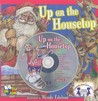 Up on the Housetop [With CD (Audio)]