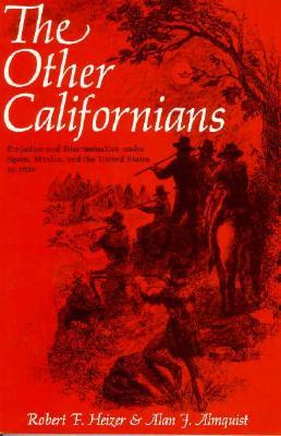 The Other Californians by Robert F. Heizer