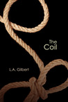 The Coil by L.A. Gilbert