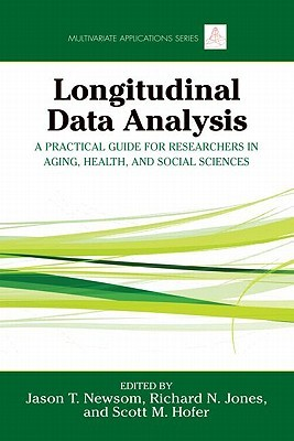 Longitudinal Data Analysis: A Practical Guide for Researchers in Aging, Health, and Social Sciences