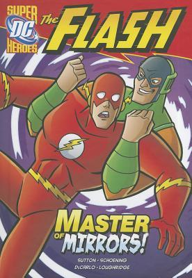 The Flash: Master of Mirrors!