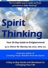 Spirit Thinking: Your 30 Day Guide to an Enlightened Life