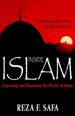 Inside Islam: Exposing and reaching the world of Islam