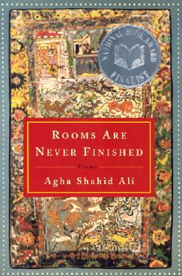 Rooms Are Never Finished: Poems