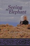 Seeing the Elephant (Wildflowers, #1)