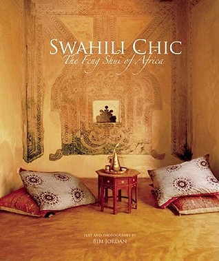Swahili Chic: The Feng Shui of Africa