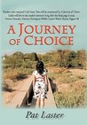A Journey of Choice