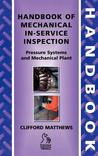 Handbook of Mechanical In-Service Inspection: Pressure Systems and Mechanical Plant