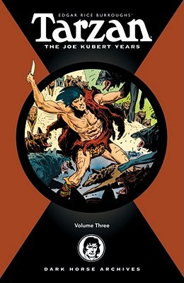 Tarzan: The Joe Kubert Years, Vol. 3 (Edgar Rice Burroughs' Tarzan: Comics Kubert 3)