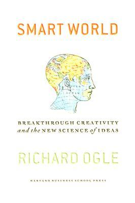 smart-world-breakthrough-creativity-and-the-new-science-of-ideas