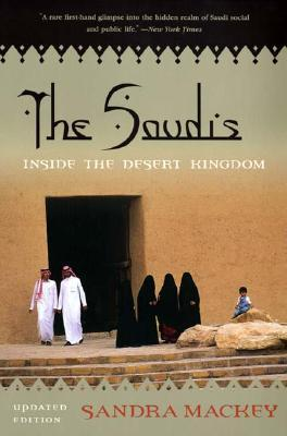 The Saudis by Sandra Mackey