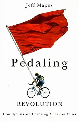 Pedaling Revolution: How Cyclists Are Changing American Cities