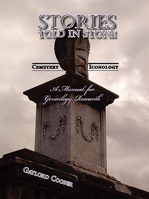 Stories Told In Stone by Gaylord Cooper