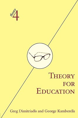 Theory for Education by Greg Dimitriadis
