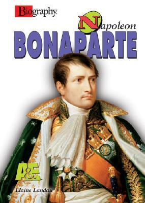 Napoleon Bonaparte (Biography (a & E))