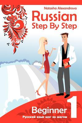 Russian Step By Step: Beginner