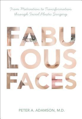 Fabulous Faces by Peter A. Adamson