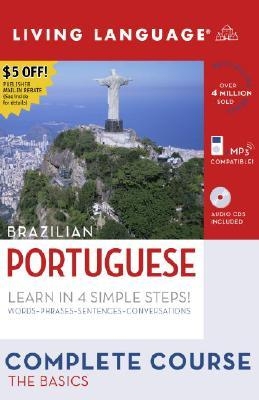 Complete Portuguese: The Basics (Book and CD Set): Includes Coursebook, 4 Audio CDs, and Learner's Dictionary