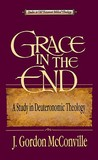Grace in the End: A Study in Deuteronomic Theology