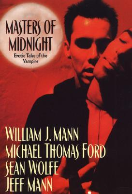 Masters of Midnight by William J. Mann