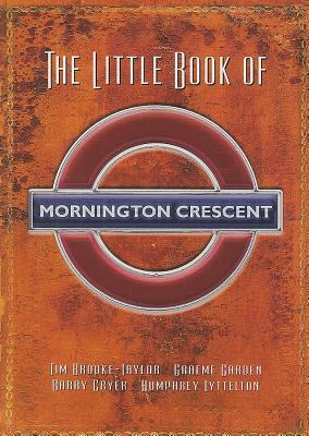 The Little Book of Mornington Crescent by Graeme Garden