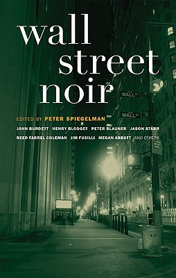 Wall Street Noir by Peter Spiegelman