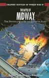 The Battle of Midway: The Destruction of the Japanese Fleet