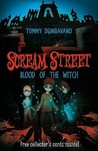 Blood of the Witch (Scream Street, #2)