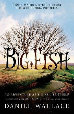 big fish by daniel wallace reviews discussion
