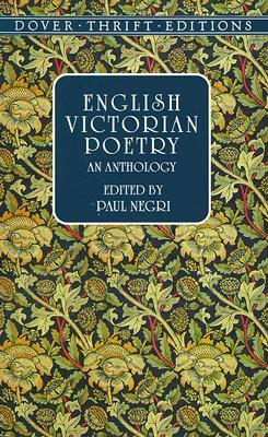 English Victorian Poetry by Paul Negri